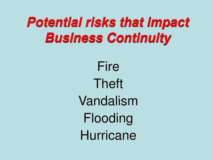 Potential risks that impact Business Continuity