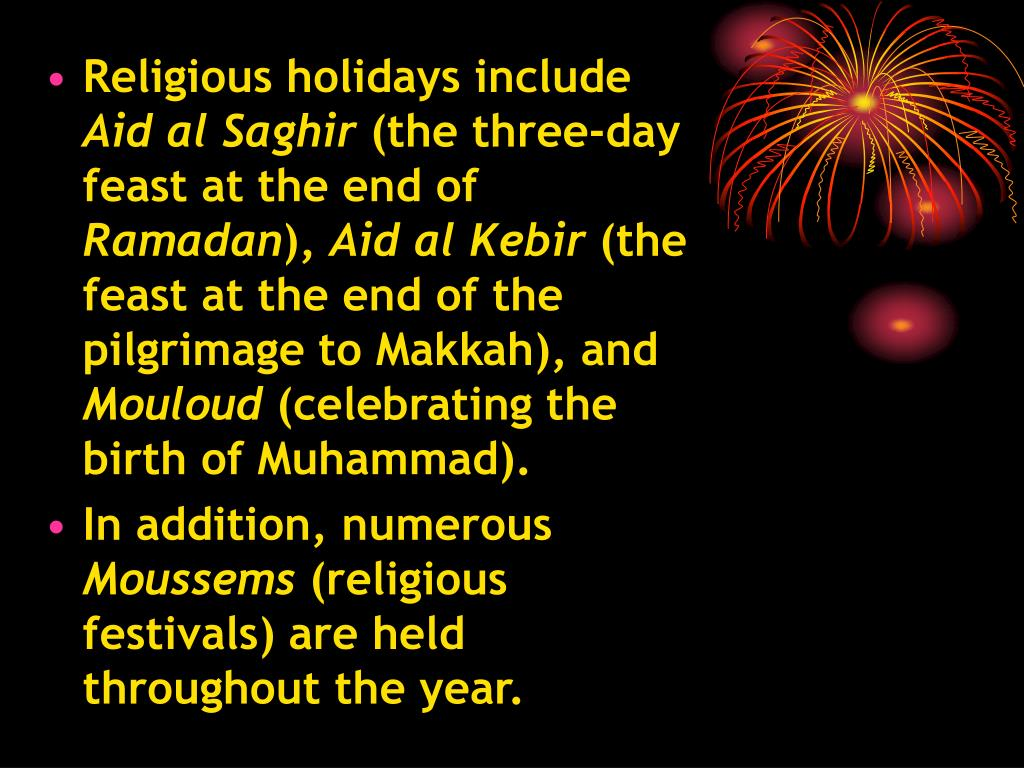 Religious holidays include