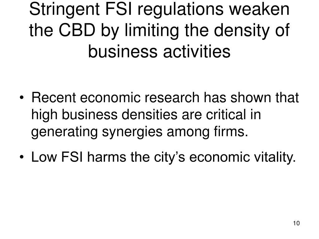 Stringent FSI regulations weaken the CBD by limiting the density of business activities