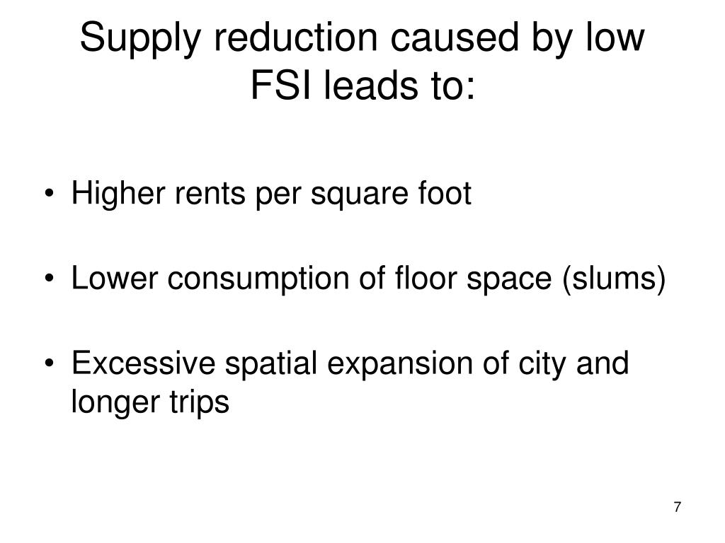 Supply reduction caused by low FSI leads to: