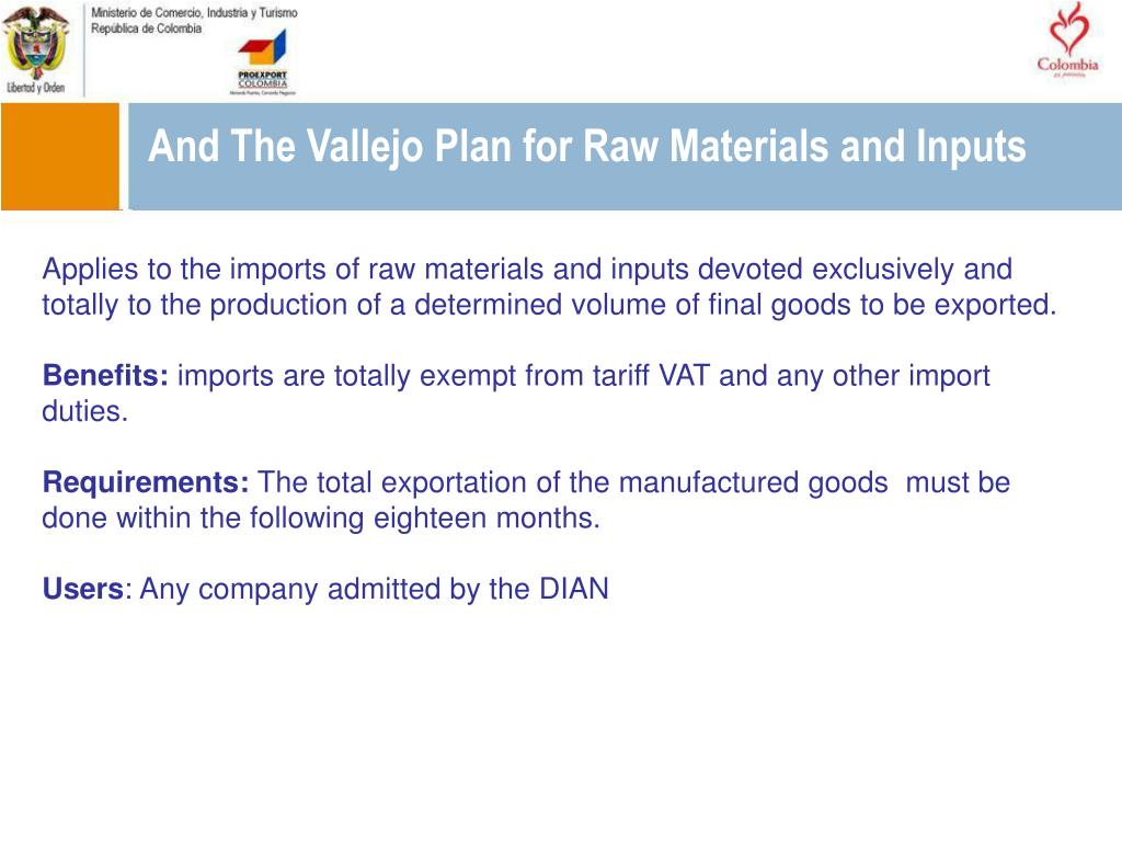 And The Vallejo Plan for Raw Materials and Inputs