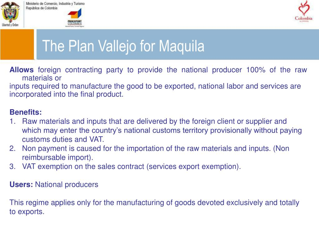 The Plan Vallejo for Maquila