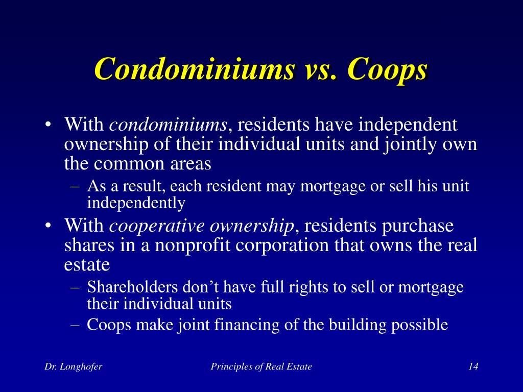 Condominiums vs. Coops