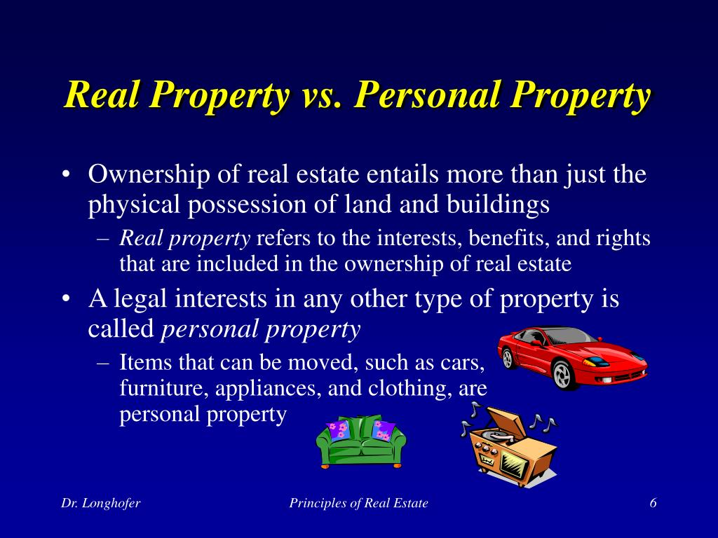Real Property vs. Personal Property