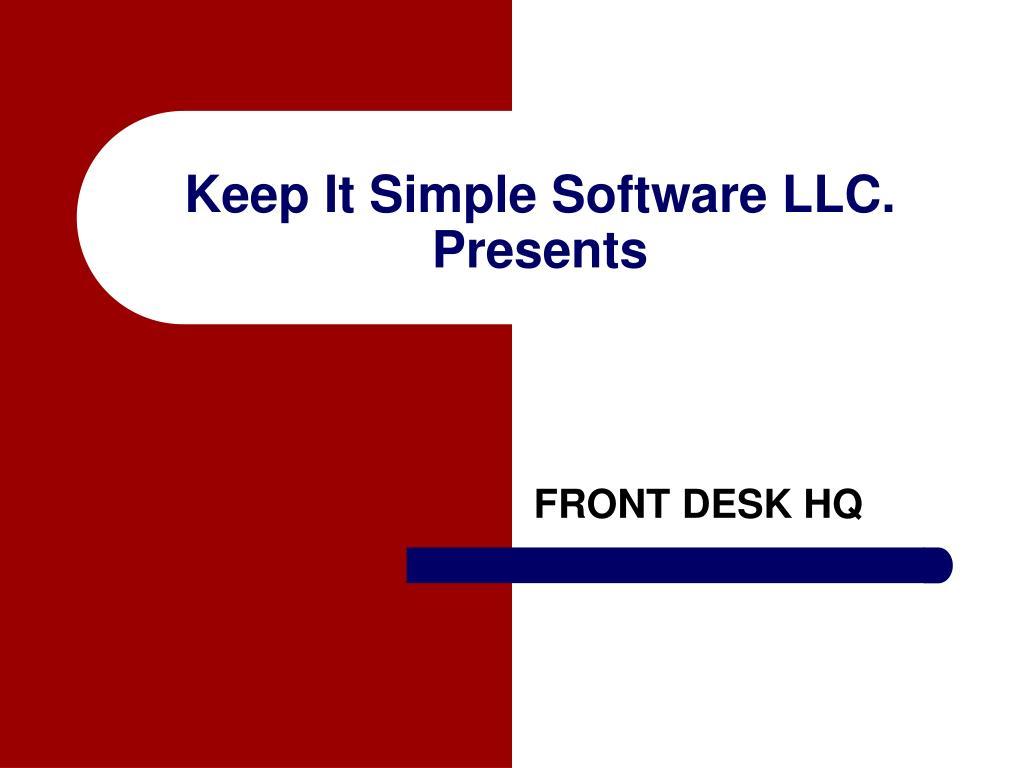 Keep It Simple Software LLC. Presents
