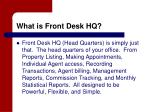 what is front desk hq