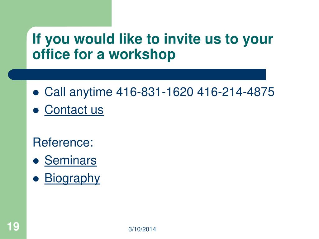 If you would like to invite us to your office for a workshop