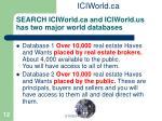 search iciworld ca and iciworld us has two major world databases