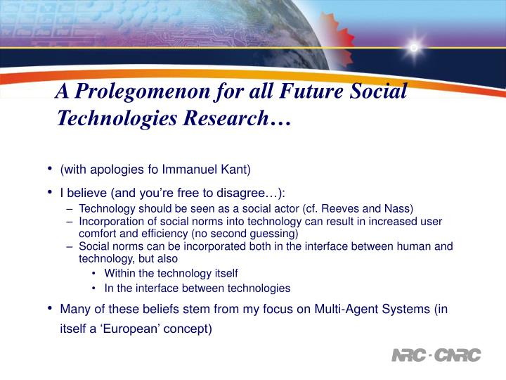 A Prolegomenon for all Future Social Technologies Research…