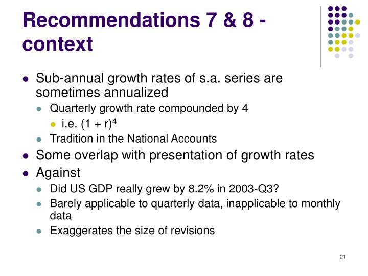 Recommendations 7 & 8 - context
