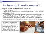 so how do i make money