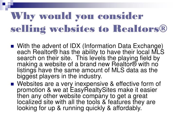 Why would you consider selling websites to realtors3