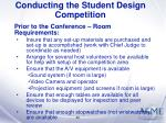 conducting the student design competition42