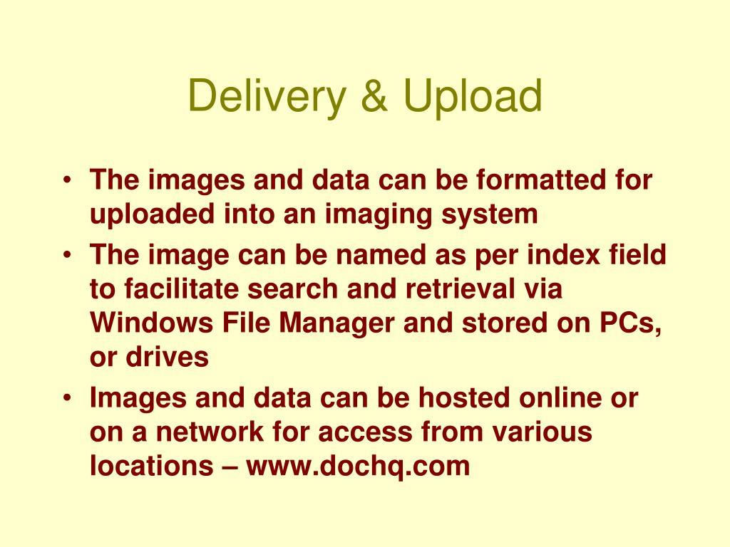 Delivery & Upload