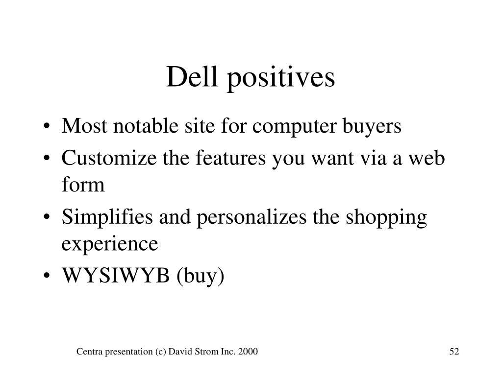 Dell positives