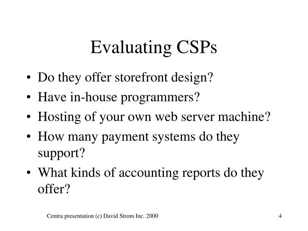 Evaluating CSPs