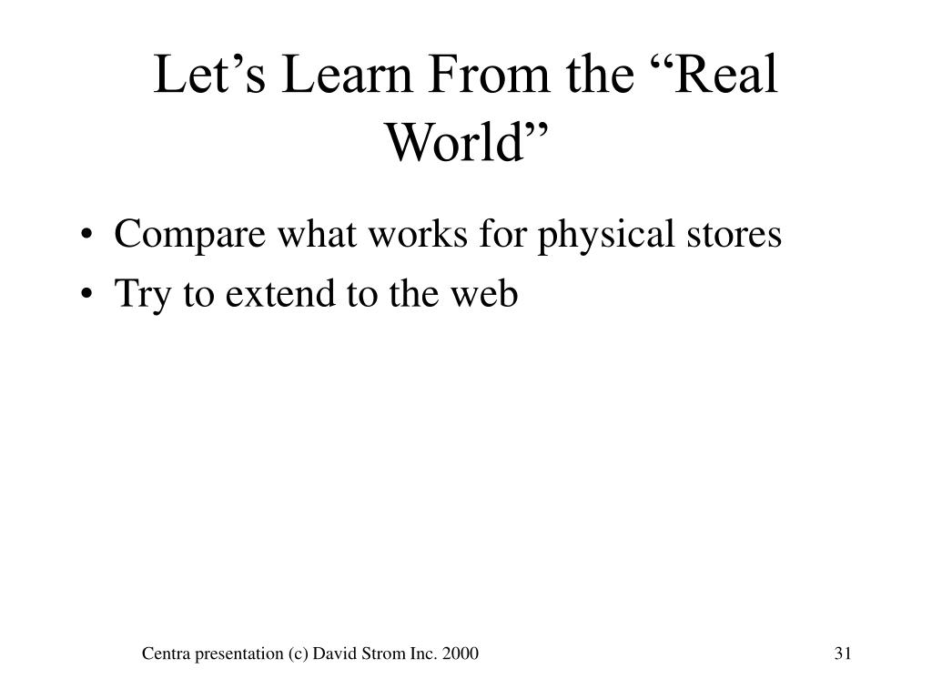 "Let's Learn From the ""Real World"""