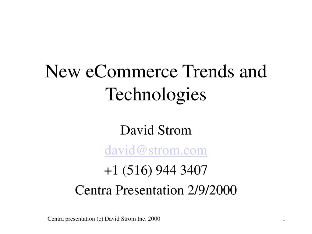 New eCommerce Trends and Technologies