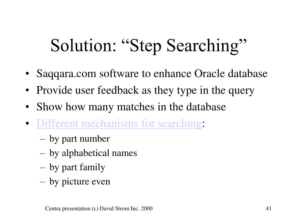 "Solution: ""Step Searching"""