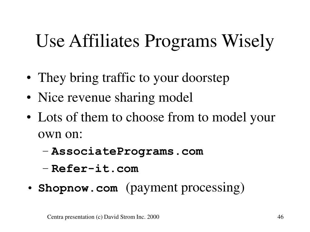 Use Affiliates Programs Wisely