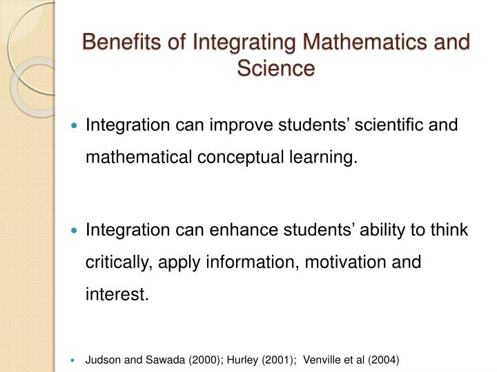 integration of mathematics and science Calculus, is the mathematical study of continuous change, in the same way that  geometry is  today, calculus has widespread uses in science, engineering, and   is a gateway to other, more advanced courses in mathematics devoted to the   he used the results to carry out what would now be called an integration of this.