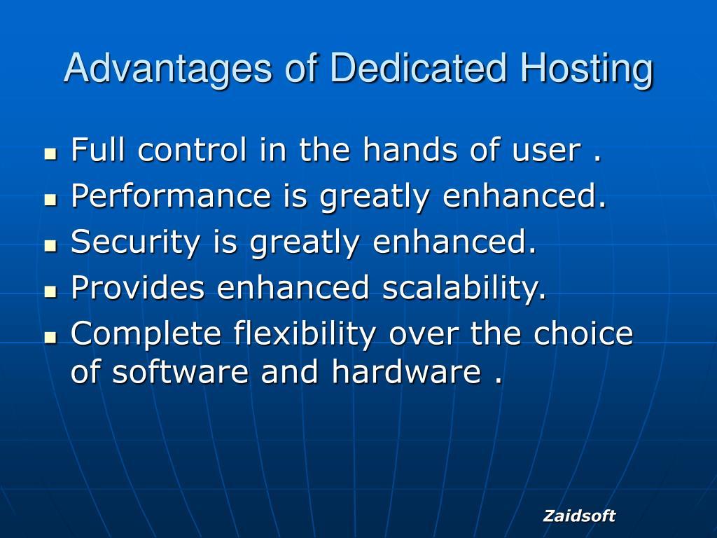 Advantages of Dedicated Hosting