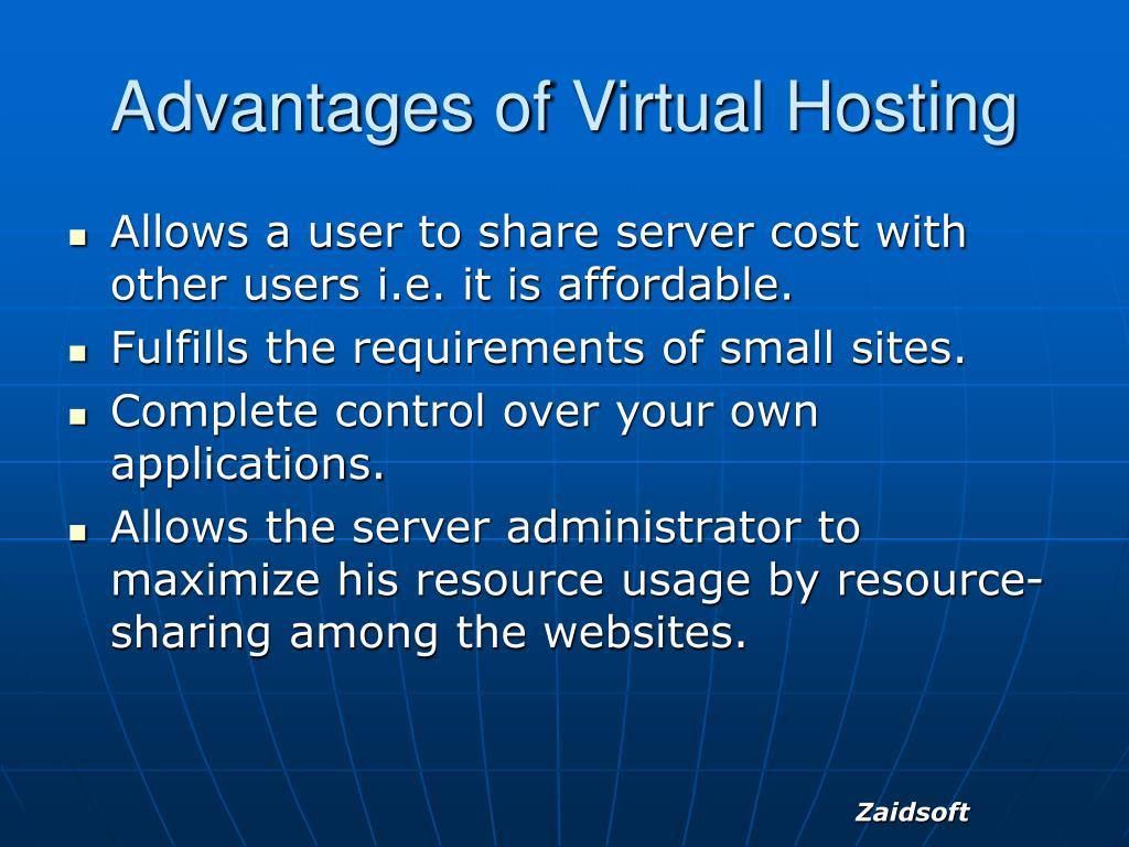 Advantages of Virtual Hosting