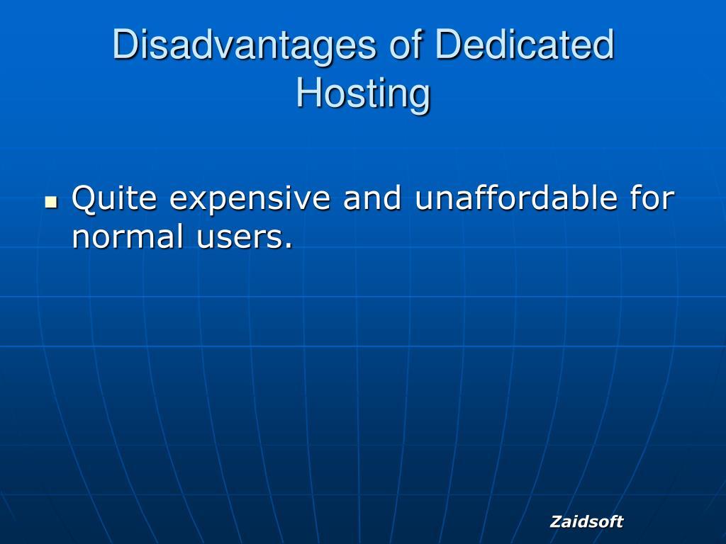 Disadvantages of Dedicated Hosting