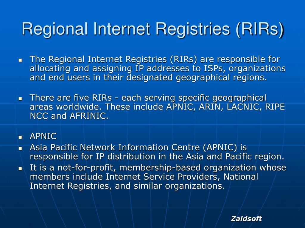 Regional Internet Registries (RIRs)