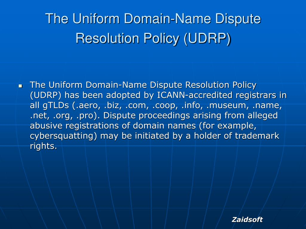 The Uniform Domain-Name Dispute Resolution Policy (UDRP)