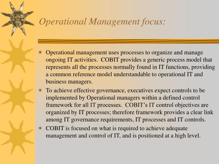 Operational Management focus: