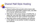 shared mall style hosting
