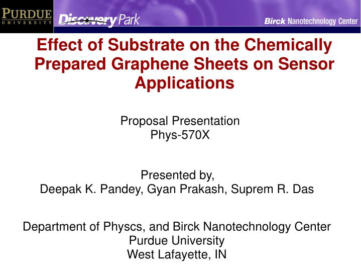 Effect of Substrate on the Chemically Prepared Graphene Sheets on Sensor Applications