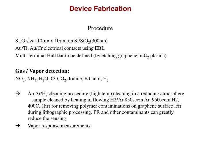 Device Fabrication