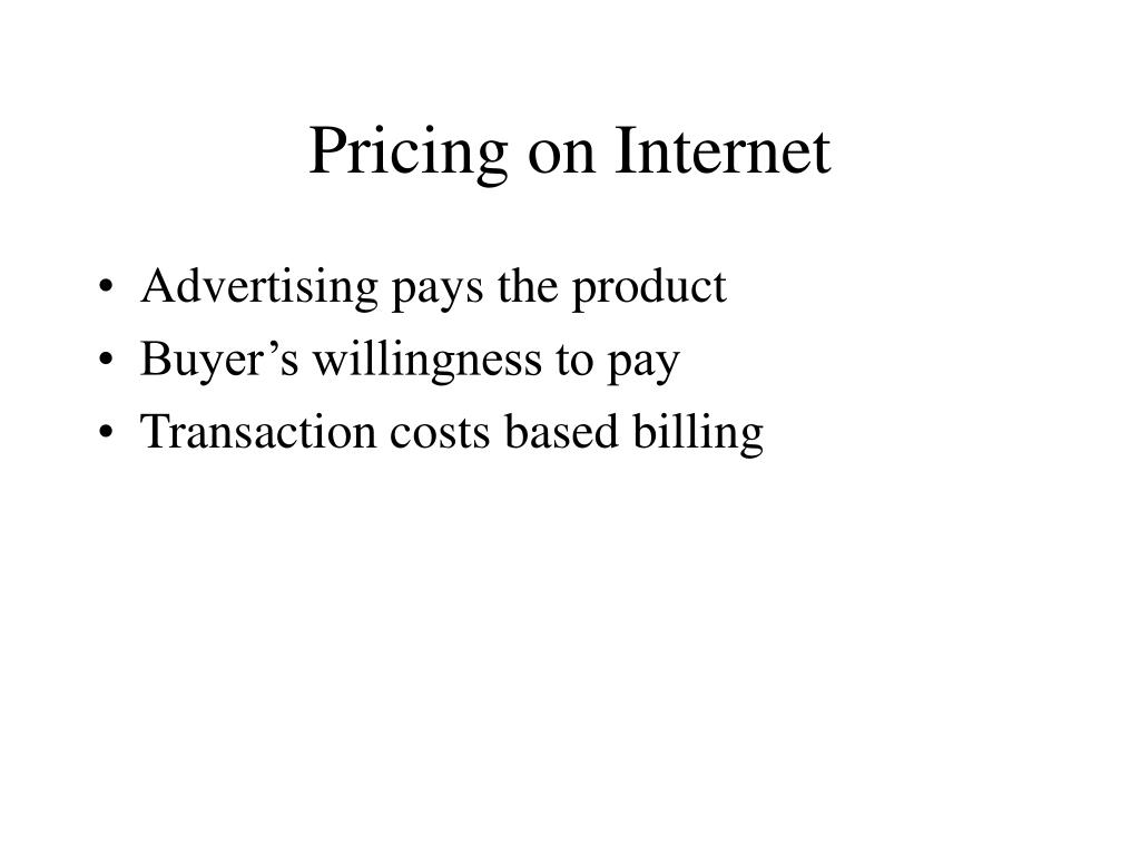 Pricing on Internet