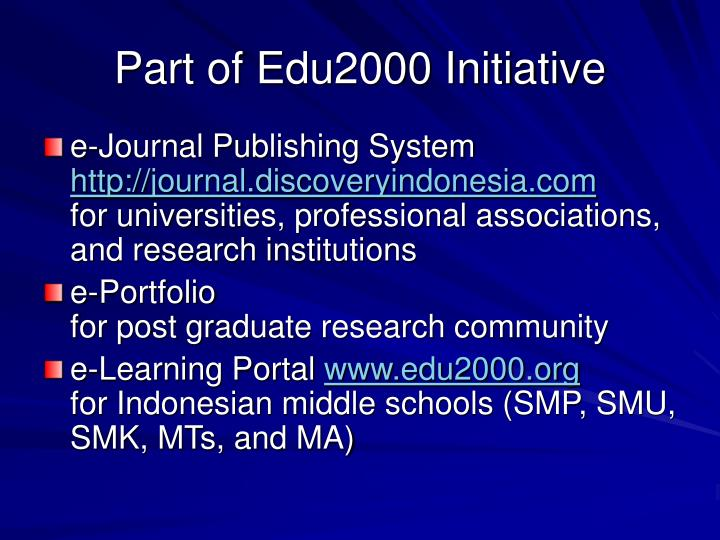 Part of edu2000 initiative