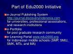 part of edu2000 initiative