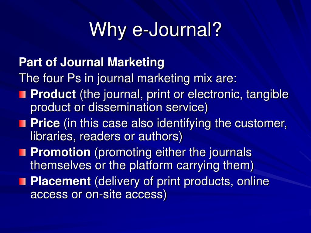 Why e-Journal?
