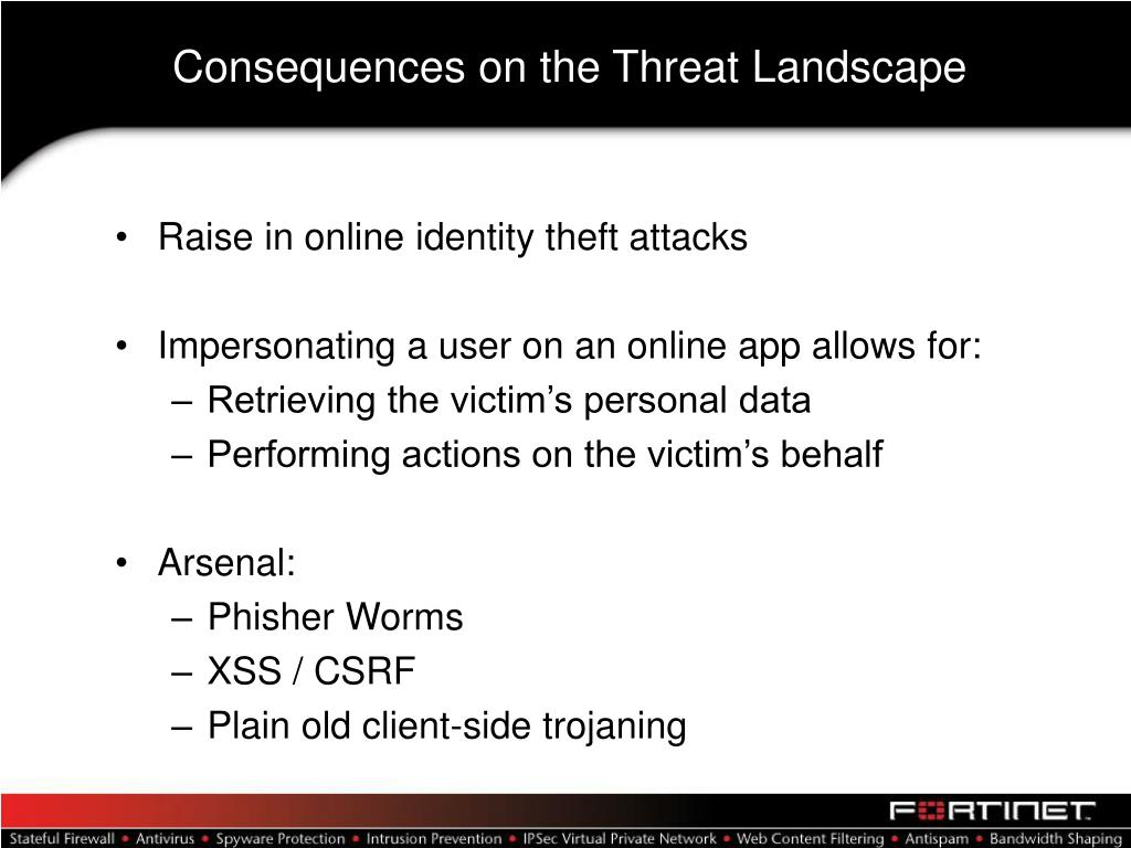 Consequences on the Threat Landscape