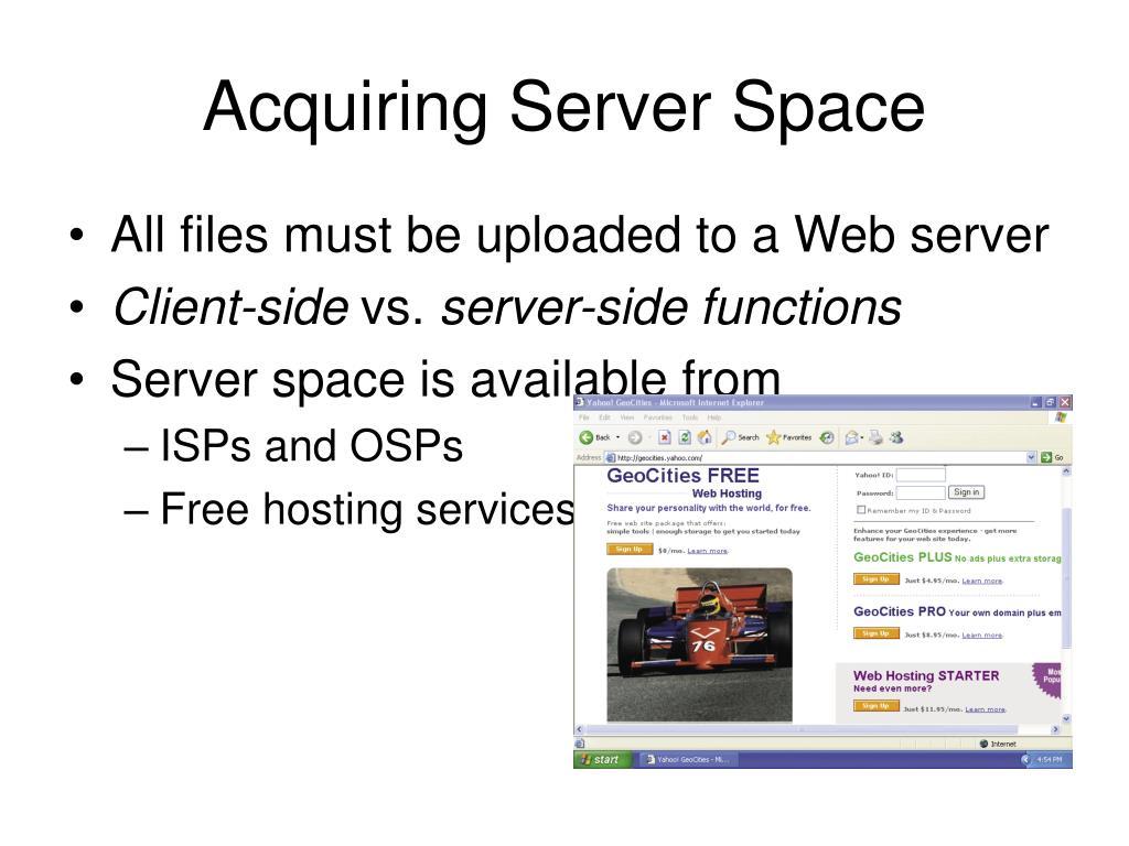 Acquiring Server Space
