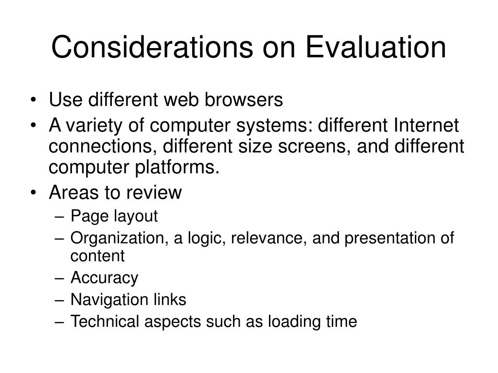 Considerations on Evaluation