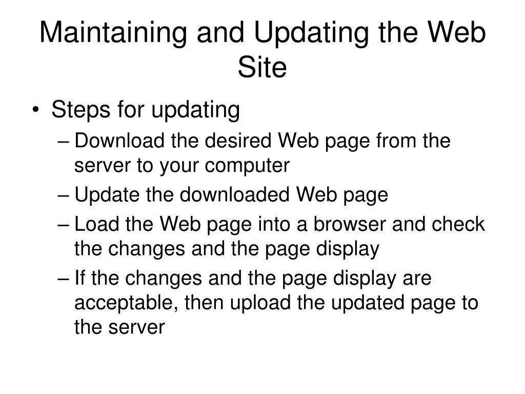 Maintaining and Updating the Web Site