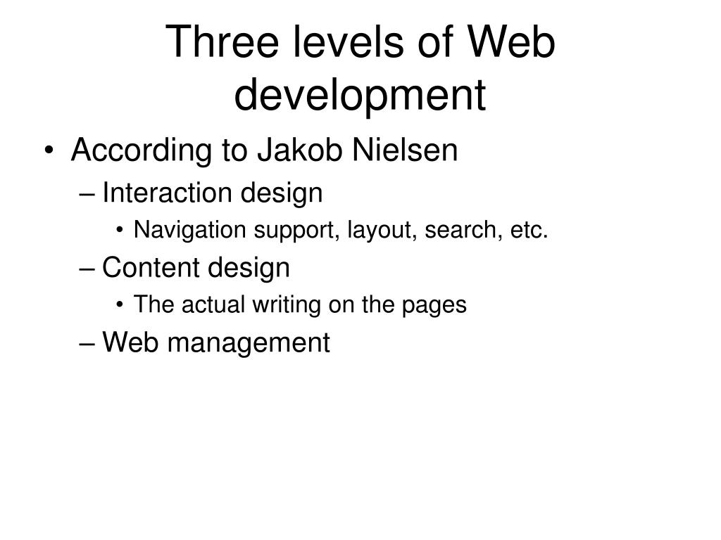 Three levels of Web development