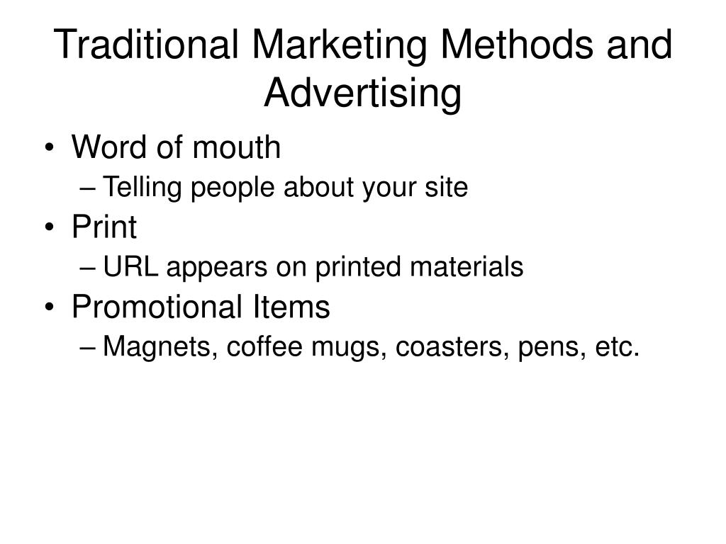 Traditional Marketing Methods and Advertising