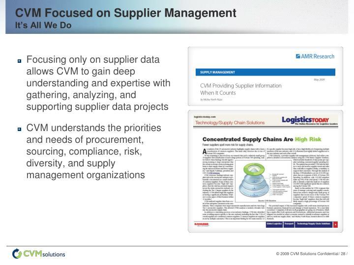 CVM Focused on Supplier Management