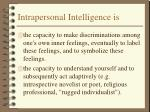 intrapersonal intelligence is