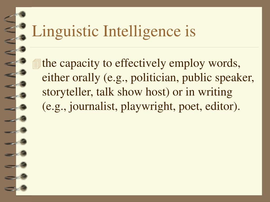 Linguistic Intelligence is