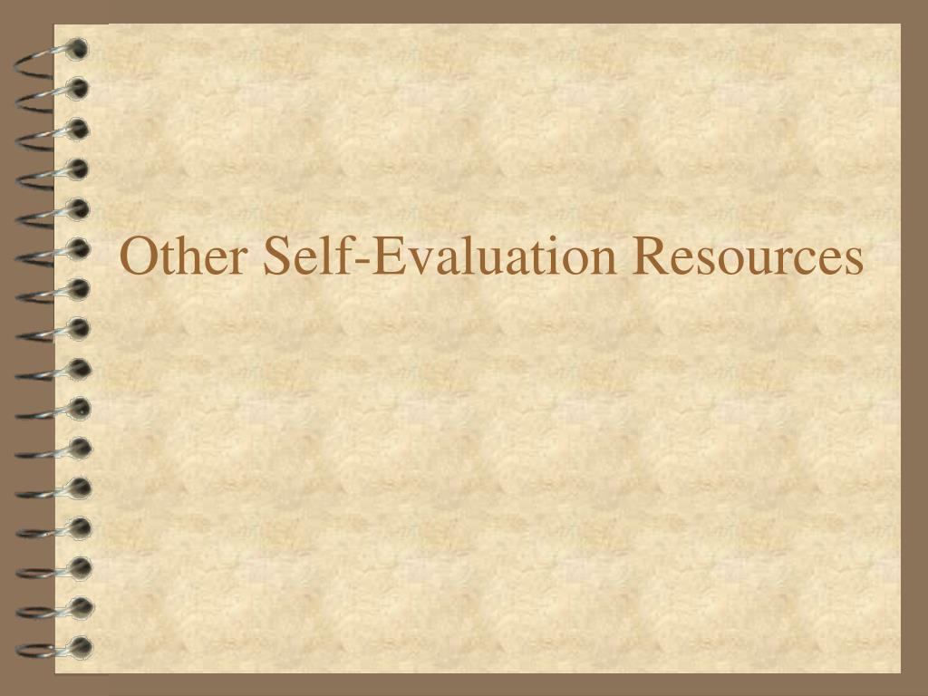 Other Self-Evaluation Resources
