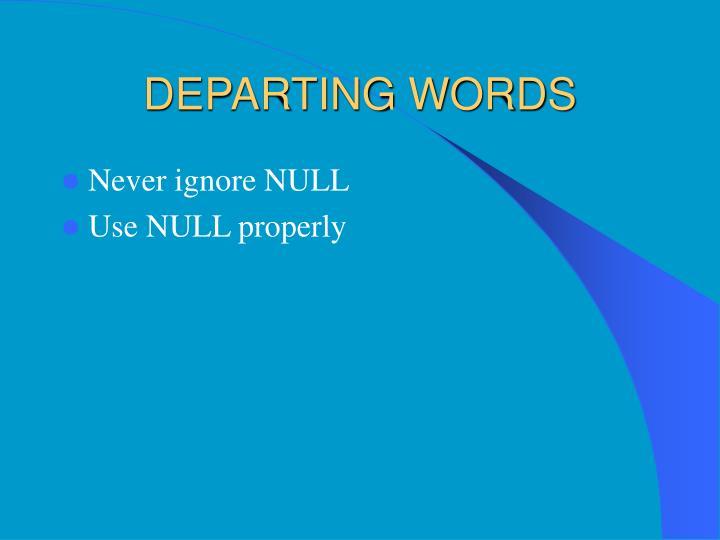 DEPARTING WORDS