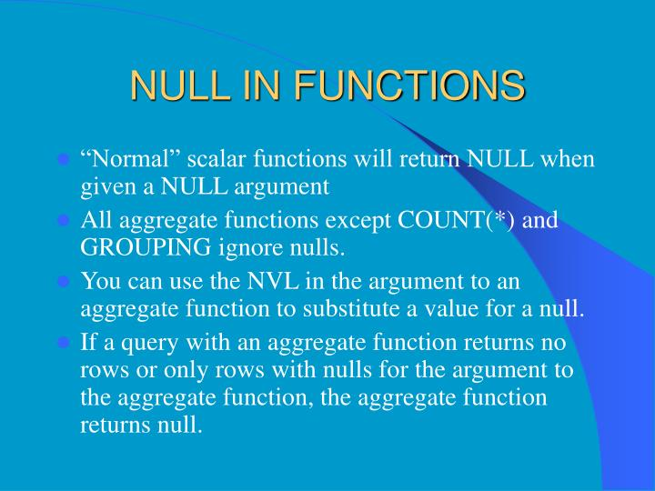 NULL IN FUNCTIONS